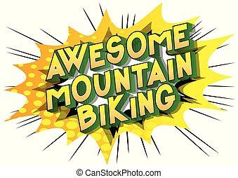 山, 驚くばかり, biking