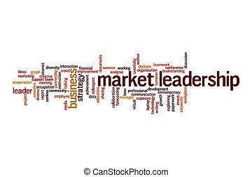 市場, 単語, 概念, 雲, リーダーシップ