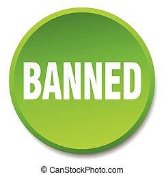 平ら, ボタン, 隔離された, ラウンド, 緑, 押し, 禁止された