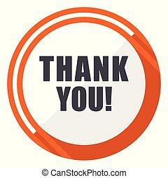 平ら, 感謝しなさい, 網, ボタン, 隔離された, あなた, バックグラウンド。, ベクトル, デザイン, icon., インターネット, オレンジ, 白, ラウンド