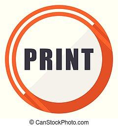 平ら, 網, ボタン, 印刷, 隔離された, ラウンド, バックグラウンド。, ベクトル, デザイン, インターネット, オレンジ, 白, icon.