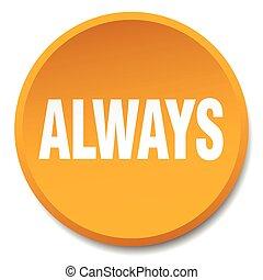 平ら, always, ボタン, 隔離された, オレンジ, 押し, ラウンド