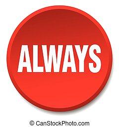 平ら, always, ボタン, 隔離された, 押し, ラウンド, 赤