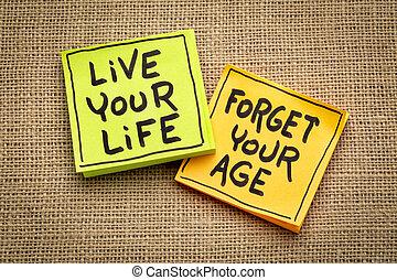 年齢, 生活, 忘れなさい, 生きている, あなたの