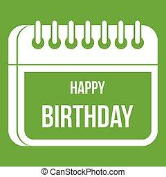 幸せ, カレンダー, birthday, 緑, アイコン
