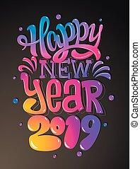 幸せ, 新しい, 2019, year., 挨拶, card., カラフルである, レタリング, design., ベクトル, イラスト