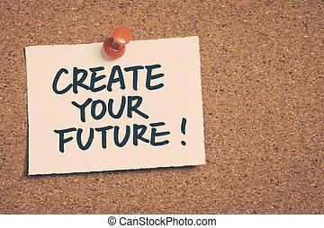 建立, 你, 未來