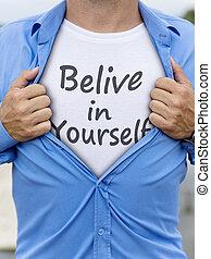 引用, ワイシャツ, 人, 彼の, 開始, belive, あなた自身