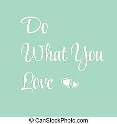 引用, 何か, 愛, あなた, illustration-do