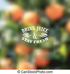"""引用, 停留, 橙汁, 標簽, 弄污背景, typographical, 矢量, 小樹林, """"drink, fresh..."""