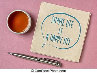 引用, 単純である, インスピレーションを与える, 幸せ, 生活
