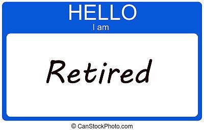 引退した, こんにちは