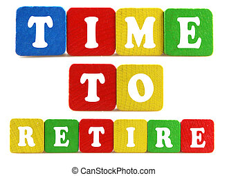 引退しなさい, 概念, 時間