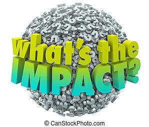 影響, whats, 質問, 効果, 結果, 印, 結果, outcom