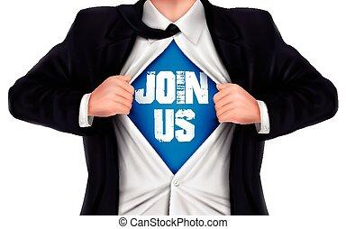 彼の, 参加しなさい, ワイシャツ, 提示, 私達, 下に, 言葉, ビジネスマン