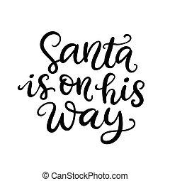 彼の, 方法, 手, santa, インク, lettering., クリスマス