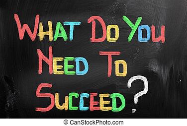 必要性, 何か, 概念, あなた, 成功しなさい