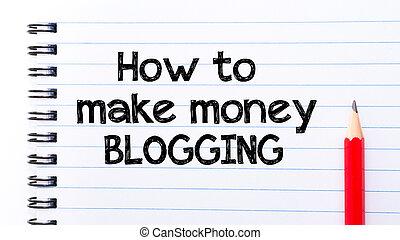 怎樣, 做, 錢, blogging, 正文