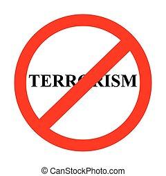 恐怖主义, 禁止, 签署