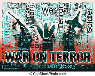 恐怖, 軍, 攻撃, 表す, 戦争, 行動