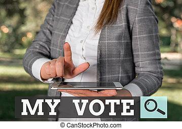 意見, 女, 単語の選択, 概念, ビジネスが会合する, 感触, 執筆, 手掛かり, screen., 上, 行為, ひざ, 現場, テキスト, 私, 選挙, vote., 提示, ∥あるいは∥, 屋外, あなたの
