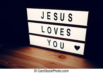 愛, イエス・キリスト, あなた