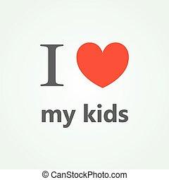 愛, レタリング, テキスト, 私, 子供