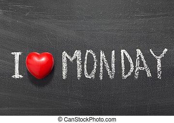 愛, 月曜日