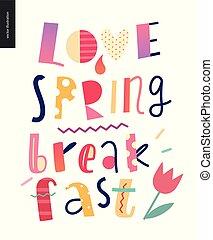 愛, 朝食, 構成, 春, レタリング