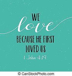 愛, 私達, 私達, 愛された, because, 最初に, 彼