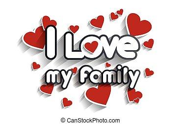 愛, 私, 家族