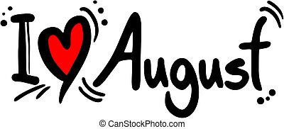 愛, 8月