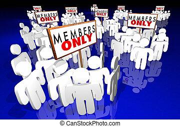 成員, 僅僅, 專屬, 享用机會, 組, 會議, 簽署, 詞, 3d