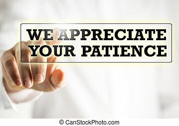 我們, 讚賞, 你, 耐心