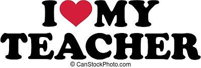 我, 愛, 我, 老師