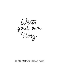 所有するため, 碑文, インスピレーションを与える, 物語, 書きなさい, あなたの