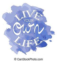 所有するため, poster., 引用, 動機づけである, 生きている, life., あなたの