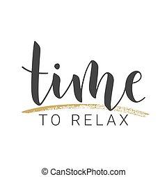 手寫, 時間, relax., 股票, illustration., 字母, 矢量