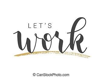 手寫, 讓我們, illustration., work., 字母, 矢量