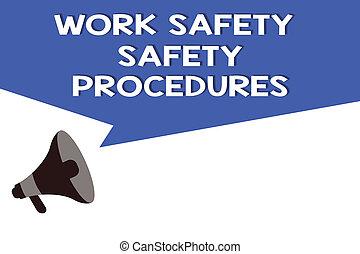 手書き, テキスト, 仕事, 安全, 安全, procedures., 概念, 意味, 方法, へ, minimize, 危険, そして, 事故