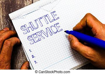 手書き, テキスト, 執筆, シャトル, service., 概念, 意味, 車, のように, バス, 旅行, frequently, ∥間に∥, 2, 場所