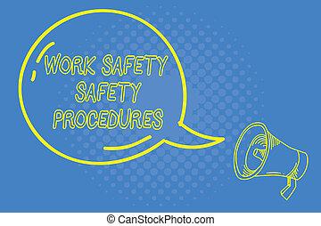 手書き, テキスト, 執筆, 仕事, 安全, 安全, procedures., 概念, 意味, 方法, へ, minimize, 危険, そして, 事故