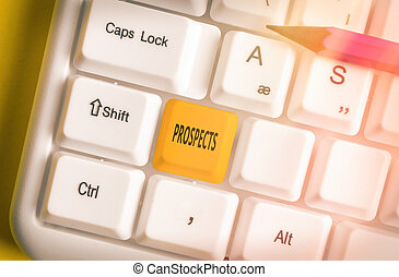 手書き, prospects., 潜在性, ポジション, 執筆, キー, キーボード, 顧客, 有色人種, 別, 取り決められた, 候補者, 意味, バイヤー, テキスト, 空, 付属品, コピー, ∥あるいは∥, 概念, 仕事, space.