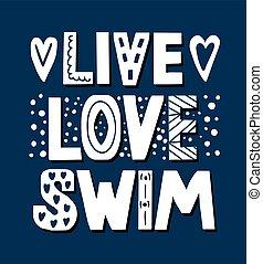 手, カップ, tshirt, 引かれる, かわいい, 水泳, quote., 愛, 句, 生きている