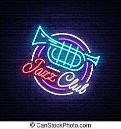 才知に長けている, 旗, クラブ, ジャズ, ネオン, 明るい, 印, 生きている, ロゴ, 音楽, 広告, vector., 夜, music., あなたの, プロジェクト