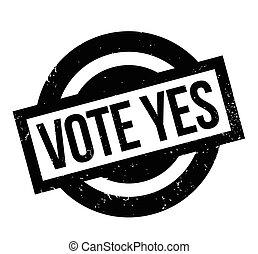 投票, はい, ゴム製 スタンプ
