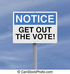 投票, 出なさい