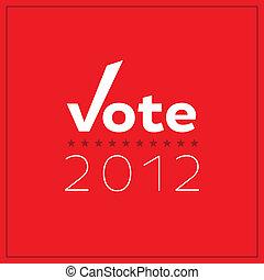 投票, 最簡單派藝術家,  2012, 海報