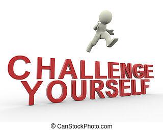 挑戰, 你自己