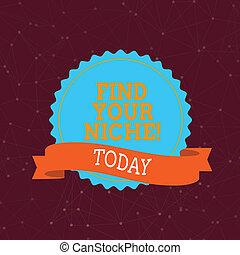 捜索しなさい, 概念, work., テキスト, 選択, ファインド, フィールド, 意味, 決定しなさい, niche., 手書き, 教育, あなたの